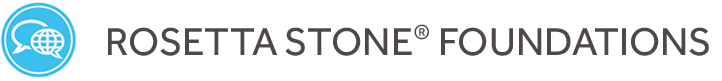 ROSETTA STONE® FOUNDATIONS